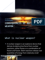 Consequences of Nuclear Weapon