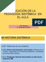 Pedagogia sistèmcia a l'aula. Juani Olivares