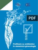 Profilaxia Cu Antibiotice in Obstetric A Ginecologie
