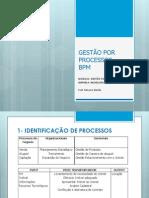 PROJETO DE GESTÃO POR PROCESSOS EM UMA ORGANIZAÇÃO