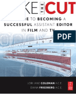 Make the Cut a Guide to Becoming a Successful Assistant Editor in Film and TV