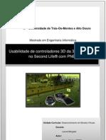 Usabilidade de controladores 3D da 3Dconnexion no Second Life® com PNE