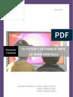 El Tutor y La Familia Ante La Gran Pantalla