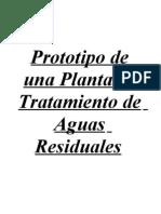 Aguas Residuales-Prototipo de Una Planta de Tratamiento