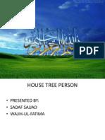 Hose Tree Person (HTP)