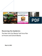 The New York City Obesity Task Force Plan to Prevent and Control Obesity