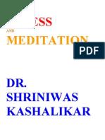 Stress and Meditation Dr Shriniwas Kashalikar