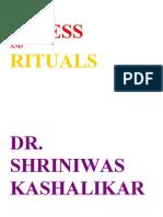 Stress and Rituals Dr. Shriniwas Kashalikar