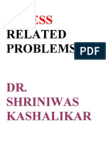 Stress Related Problems Dr. Shriniwas Kashalikar