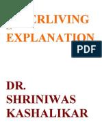 Super Living an Explanation Dr Shriniwas Kashalikar