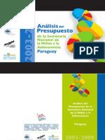Análisis del Presupuesto de la SNNA Paraguay 2003-2009