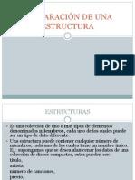 DECLARACIÓN DE UNA ESTRUCTURA