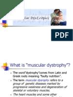 Muscular Dystrophy......