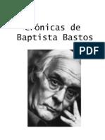 Crónicas de Baptista Bastos