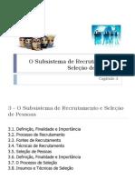Capítulo 3 - O Subsistema de Recrutamento e Seleção de Pessoas