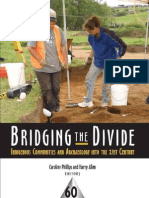 Bridging the Divide Indigenous Communities and Archaeology Into the 21st Century 1 to 40