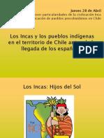 Incas y Pueblos Indc3adgenas Chilenos1