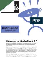 Media Shout 2.0 User Guide