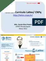 Tutorial de Cadastro e Atualização do Currículo Lattes/ CNPq
