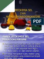 Biokimia Sel Dan Nutrisi Mikroorganisme