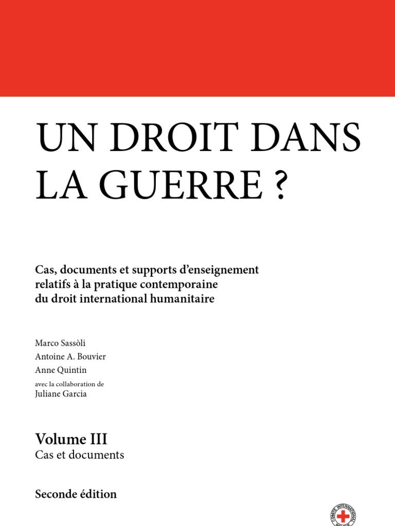 Un Droit Dans La Guerre Volume Iii Cas Documents Et Supports D