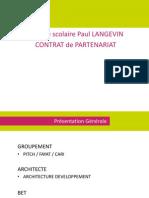 Présentation du contrat de partenariat du groupe scolaire Paul Langevin