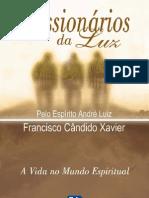 Francisco Cândido Xavier - André Luiz - Missionários da Luz (03)