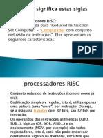 Arquiteturas RISC X CISC