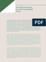 La política de infraestructuras de transporte en la Comunidad Autónoma Vasca (Es)/ Transport infrastructure policy in the Basque Country (Spanish)/ Garraio azpiegituren politika EAEn (Es)