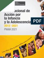 Plan Nacional de Accion Por La Infancia y La Adolescencia 2012 - 2021