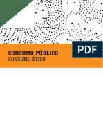 Caderno Consumo Público - Consumo Ético