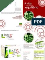 Lacto Five e Free Smell - Visual Aid