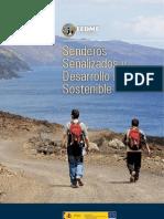 Senderismo y montaña - Federación Montaña. Estudio Senderos señalizados y desarrollo rural. Mayo 2012