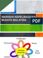 Unit 5 - Warisan Kepelbagaian Budaya Malaysia