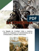 La Conquista Ppt