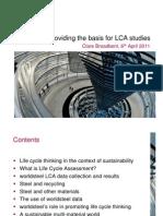 World Steel - Providing the Basis for LCA Studies 6 April 2011