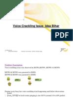Voice Crackling Issue _Idea Bihar