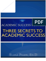 Academic Success for All Three Secrets to Academic Success