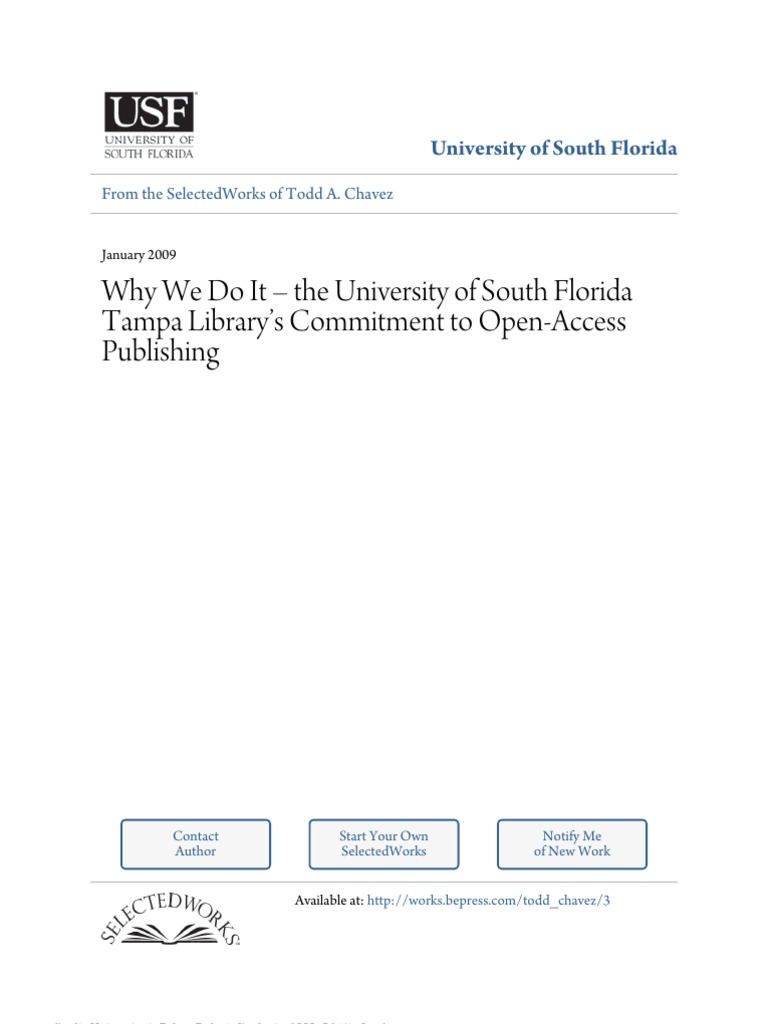 chavez 2009 why we do it open access scholarly communication