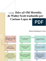 (The Tales of) Old Mortality,  de Walter Scott traduzido por  Caetano Lopes de Moura