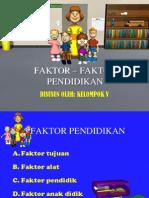 FAKTOR – FAKTOR PENDIDIKAN