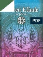 Mircea Eliade - Jóga  - Halhatatlanság és Szabadság