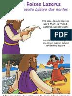 Jesus ressuscita Lázaro - Jesus Raises Lazarus