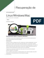 Tutorial Recuperação de Dados Linux-Windows-Mac