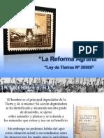 Reforma Agraria y La Ley de Tierras de 26505