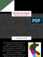 La Reforma del Estado y el Proceso de Regionalización