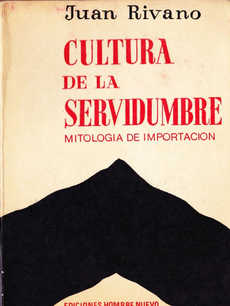 Cultura de La Servidumbre