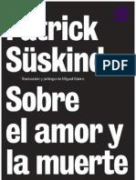 Patrick Süskind - Sobre el Amor y la Muerte