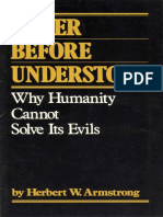 Never Before Understood - Why Humanity Cannot Solve Its Evils (Prelim 1981)