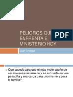Peligro en El Ministerio - Pr. Juan Choque
